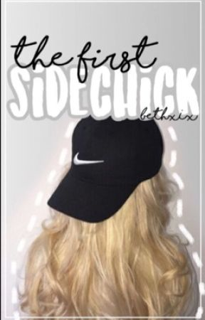 The First Sidechick(A Sidemen Fanfiction) by bethrossiterr
