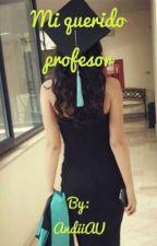 Mi querido profesor by AndiiAU