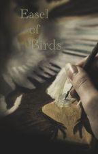 Easel of birds by XiaCross