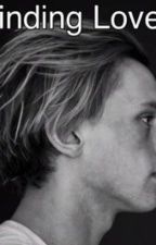 Finding Love (a Jamie Campbell Bower fanfic) by kenbear45