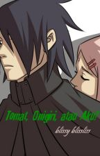 Tomat, Onigiri, atau Aku? by yuura_brena