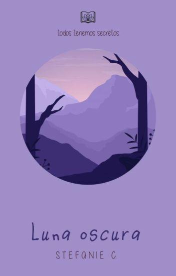 Luna Oscura. (editando)