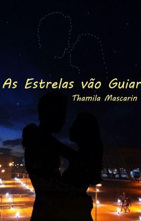 As estrelas vão guiar by thamilamascarin