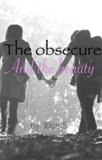 The Obsecure and The Beauty by iDuetS