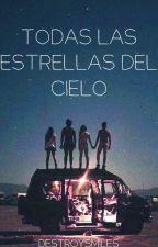 Todas las estrellas del cielo.  by DestroySmiles