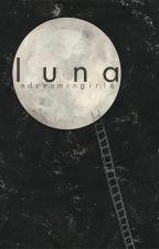 Luna. by Adreamingirl6