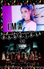 I'm a BAD GIRL (exo Hyuna fanfic) by exowolf123