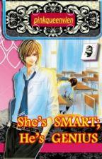She's Smart; He's Genius by pinkqueenvien