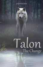 Talon - The Change  by palominolane