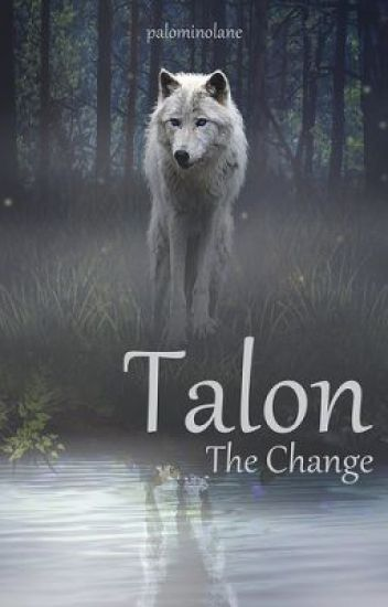 Talon - The Change