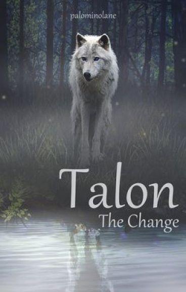 Talon - The Change