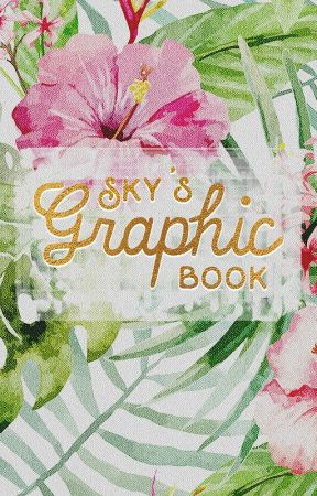 Sky's Graphic Book by SkyLabyrinth