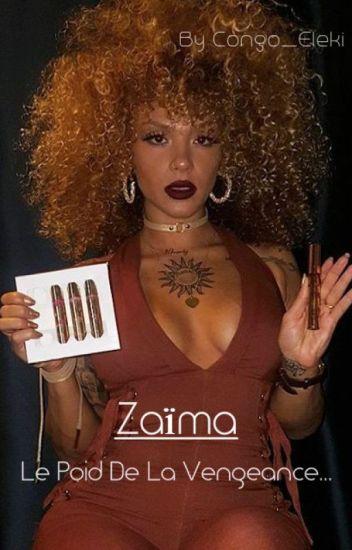 Zaïma - Le poids de la vengeance...