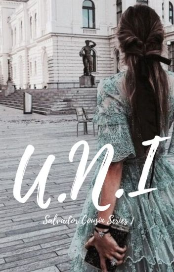 U.N.I. (Book 1 of U.N.I. Trilogy) (SC, #1)
