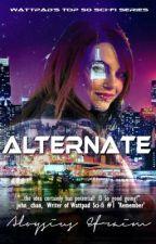 Alternate (Watty Award 2013) by AloysiusEfraim