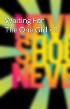 Waiting For The One Girl <3 by HotTopicLoverr