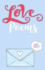 Love Poems [COMPLETED] by Kurungysey