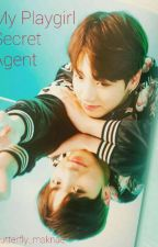 My playgirl secret agents (  BTS Jungkook ff ) by Butterfly_maknae