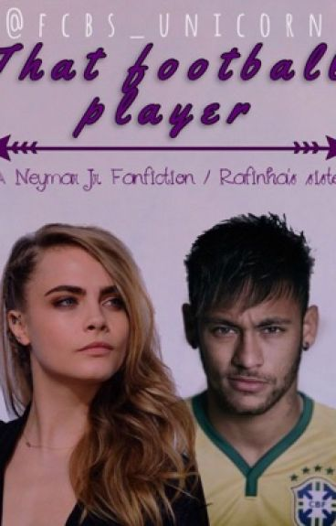 That football player {A Neymar.Jr Fanfiction}{Rafinha's sister}