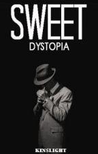 Sweet Dystopia by kinslight