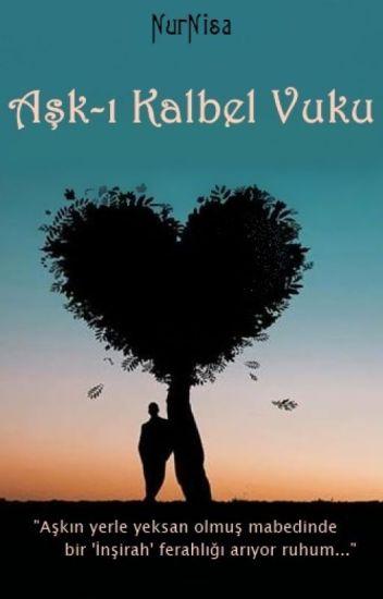 Aşk-ı Kalbel Vuku(İslami)