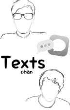 Texts||Phan by thedanandphilfan