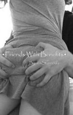 •Friends with Benefits• by -itsStavroula-