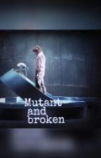 Mutant and broken by Bansheemarvelous