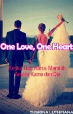 One Love, One Heart by yusrineey