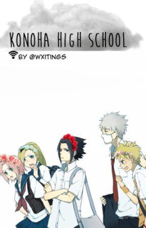Konoha High School AU ~ Naruto [updated] - ♥goodbyes now