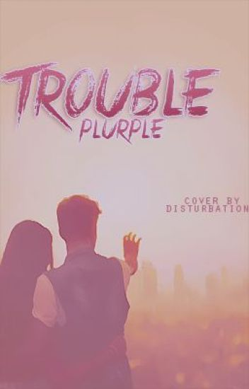 Trouble - Fan fiction Jason Mccann