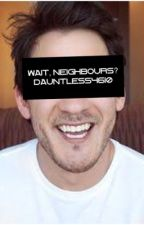 (ON HOLD, EDITING!) Wait, Neighbours? Mark x Reader  by Dauntlesss4610