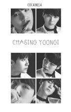 Chasing Yoongi | m.yg by cocainela