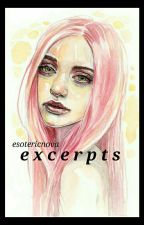 Excerpts From Books I'll Never Write by esotericnova