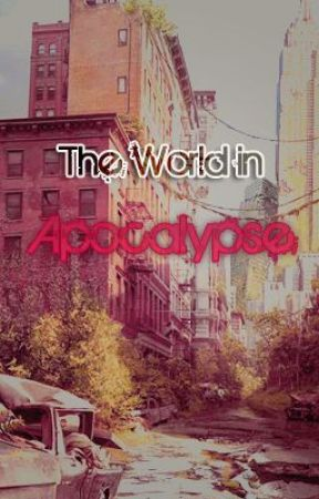 The World In Apocalypse by Almitheir