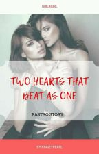 Two Hearts That Beat As One(lesbian story) by kraizypearl