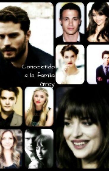 Conociendo a la familia Grey