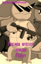Pokemon mystery dungeon (parody) by RosalindePower