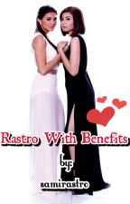 Rastro With Benefits by samirastro