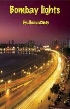 Bombay lights  by JheovaCindy