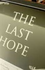 The Last Hope by RT161186