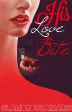 His Love Bite by GlamorousAmaris