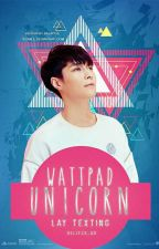 Wattpad Unicorn | Lay ✓ by deliyzr_bd