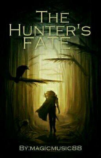 The Hunter's fate ✔