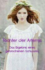 Tochter der Artemis: Das Ergebnis eines gebrochenen Schwures(PJ FF) by hehehehehe1