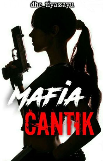 MAFIA CANTIK (THE END)