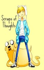 Scraps of Thoughts by JhingBautista