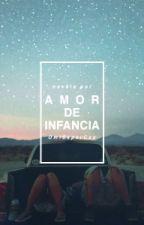 Amor De Infancia by OmiSxpxrCxxl
