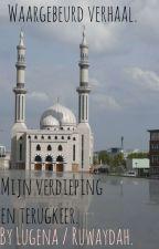 Ik verdiep me in: De Islam. by UmmHafsah