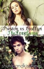 Preston VS Evallyn - The Love Game by book_hook